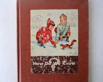vintage childrens book, How Do We Know, 1945, from Diz Has Neat Stuff