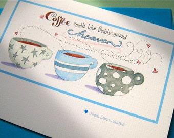 Coffee Card - Coffee Gift Card - Hello, Thank You Card - Coffee Quote - Coffee Heaven