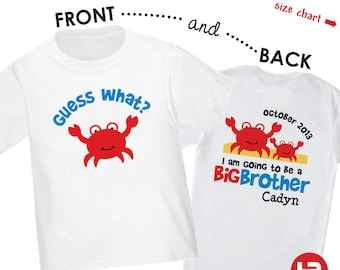 Crab Big Brother to be Shirt - I'm Going To Be A Big Brother Crab Shirt - Surprise Pregnancy Announcement