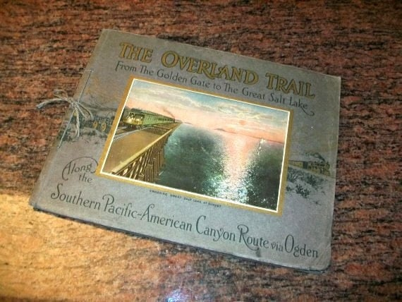 1920s Railroad Book The Overland Trail Guide Vintage Pictures of Trains, Scenery and More