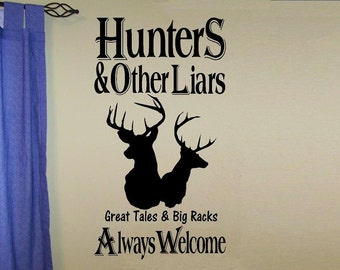 wall decal Hunters liars always welcome hunting decal camp decor man cave decal for men outdoor nature decal living room den quotes vinyl