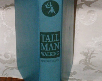 Tall Man Walking by Katherine Wolffe The Crime Club Inc Rare 1st First Edition VHTF Hardcover Copyright 1936