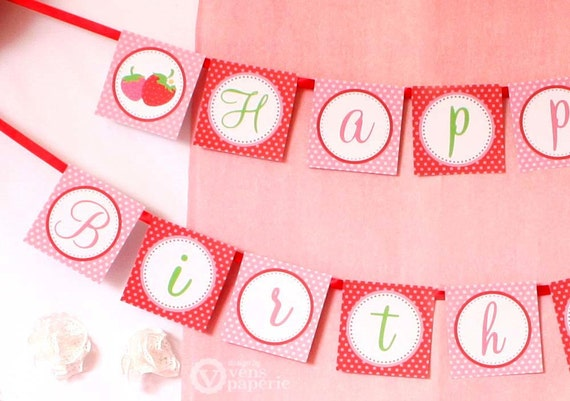 Printable Birthday Banner ~ Strawberry birthday party diy printable happy birthday banner