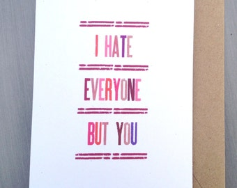 "Funny Anti Valentine Card ""I hate everyone but you"" rustic kraft love romantic snarky"