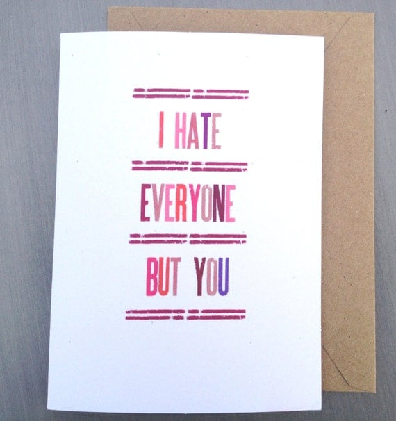 """Funny Anti Valentine Card """"I hate everyone but you"""" rustic kraft love romantic snarky"""