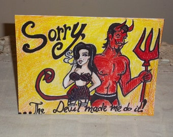 The Devil Made Me Do It ---- Apology, I'm Sorry greeting card Sexy pin up print
