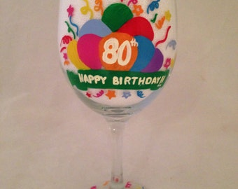 Hand Painted 80th Birthday Wine Glass