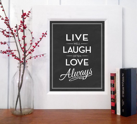 items similar to live well laugh often love always print