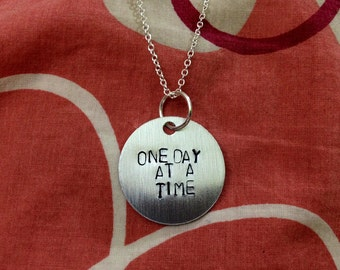 One Day At a Time: Hand-Stamped Necklace or Keychain