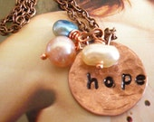 RESERVED FOR MARIKA - Hope 2.0 - Hand Stamped Copper Necklace