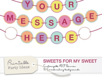 "Customisable and Printable Banner. Edit the PDF file and put ""Your Message Here"""