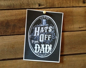 Printable Fathers Day Card - Hats Off to You - 5x7 - Chalk Art - Chalkboard Art - Digital Download - Fathers Day Card