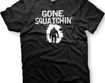 Gone Squatchin - Big Foot Tshirt in multiple colors