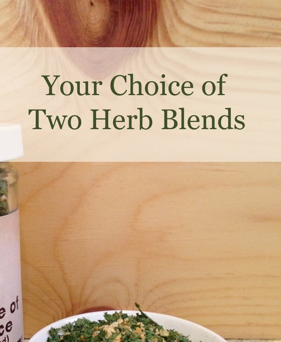 Two Herb Blends Your Choice Save on Shipping by BlueHeronHerbary