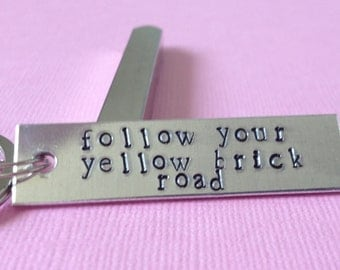 Follow Your Yellow Brick Road Wizard Of Oz Inspired Aluminum Keychain