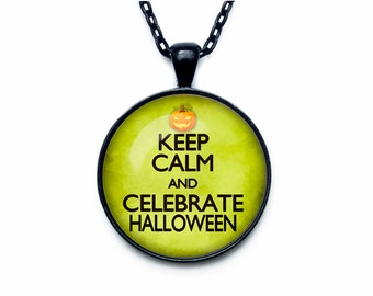 Keep calm and selebrate halloween jewelry keep calm and carry on necklace