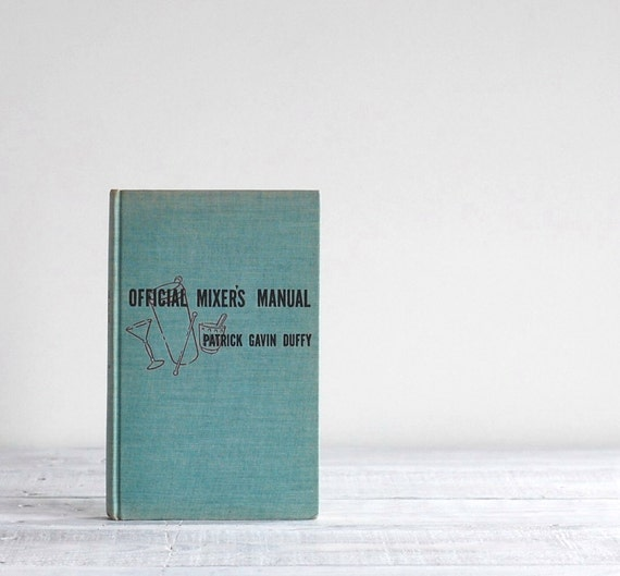 The Official Mixer's Manual by Patrick Gavin Duffy / 1940 Vintage Bartender's Guide / Depression-Era Drink Recipes / 20% OFF SALE