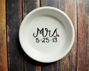 Ring Dish - Mrs. Engagement Ring Holder- Pick Your Colors