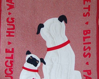 Pug Quilt Pattern What Pugs Want: LOVE designed by Mary Downes for Undercover Quilts Dog Puppy DIY