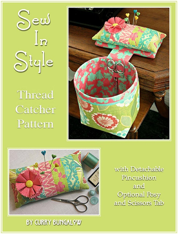 Sew In Style Thread Catcher Pattern For Instant By