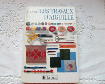 """1970 French needlecraft   sewing book   """"travaux d'aiguilles""""  Larousse needlework embroidery sewing crochet"""