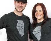 Unisex IL love you forever (Illinois) Tshirt - FREE SHIPPING