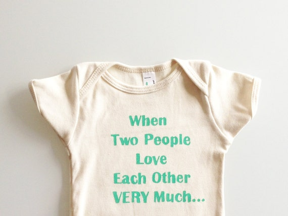 When Two People Love Each Other Very Much infant romper size 6-12mos (natural/green)