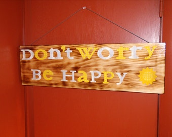 Wooden Sign Be Happy