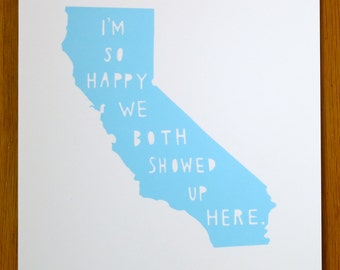 CALIFORNIA | I'm So Happy, anniversary gift for him, anniversary gift for her, state art, graduation gift, wedding gift, moving gift, map