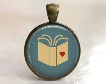 Book Lovers Pendant, Necklace or Key Chain - Book Love, Reading, Librarian