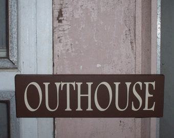 Outhouse Sign Primitive Country Brown Wood Vinyl Home Decor Bathroom Powder Room Master Bedroom Bath Restroom Men Women Garden Shed Sign