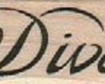 Rubber stamp  Diva  Quote wood Mounted  scrapbooking supplies number 17901