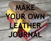 Make Your Own Leather Journal - PDF download