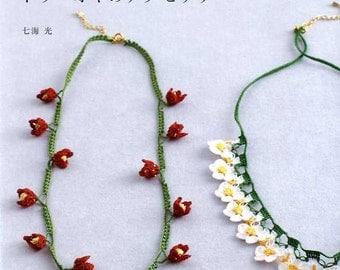 TURKISH Oya Tig OYALARI Flower Motif Accessories - Japanese Craft Book MM