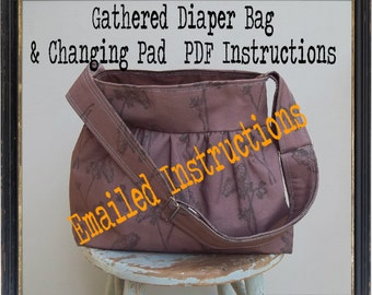 Gathered Diaper Bag w Changing Pad Set Tutorial PDF Instructions - - Bag 2 Sizes - - Adj Strap - - Color Photos - - Emailed within 24 hours
