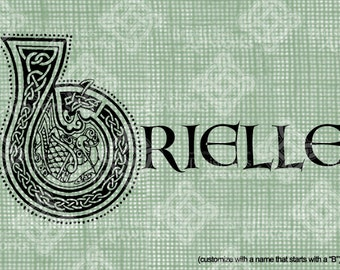 """Digital Download Celtic Illumination Letter B, Customize the Name or get the """"B"""" image alone, digi stamp, digis St Patrick's Day, Name Plate"""