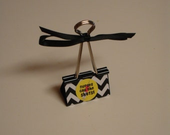 Clearance Sale LARGE binder clip recipe - gift card - photo holder NURSES Call The SHOTS