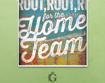 Root Root Root for the Home Team Baseball art signed artist's print by stephen fowler