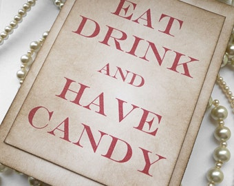 Eat Drink and Have Candy Red Wedding Sign TENTED - Vintage Charm - Handmade in the UK - Your choice of Font Color