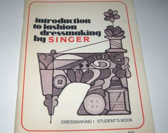 Introduction to Fashion Dressmaking by Singer Vintage 1970s Sewing Book