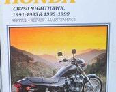 Clymer Honda CB750 Nighthawk Motorcycle Service Repair Manual 1991 1999