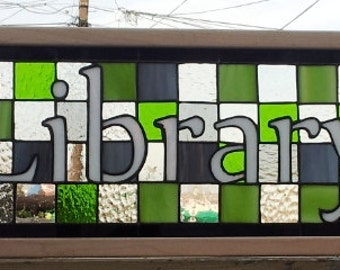 """Stained Glass Panel - """"Bright Greens Library Sign"""" (P-31)"""