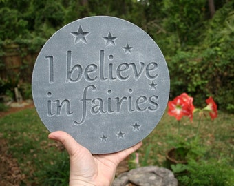 Fairy Garden Wall Plaque Sign - I BELIEVE in FAIRIES