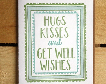 Hugs And Kisses Get Well Letterpress Card
