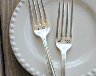 Vintage Forks - I do, Me too - DINNER FORKS