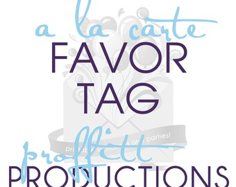 Printable favor tag in any theme offered in my store
