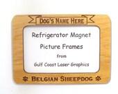 Belgian Sheepdog Magnet Picture Frame