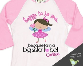 big sister to be - happy to be me pregnancy announcement raglan sleeve