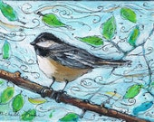 Chickadee Painting   Blustery Day 5 x 7 Original Acrylic Painting on Canvas Panel
