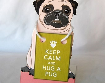Keep Calm Smiling Pug - Desk Decor Paper Doll